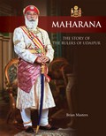 Maharana; The Story of the Rulers of Udaipur