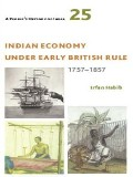 Indian Economy under Early British Rule: 1757–1857