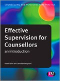 Effective Supervision For Counsellors: An Introduction
