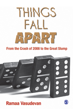 Things Fall Apart: From The Crash Of 2008 To The Great Slump