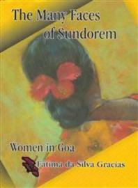 The Many Faces of Sundorem: Women in Goa