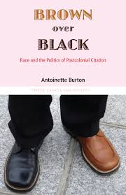 Brown Over Black: Race and the Politics of Postcolonial Citation