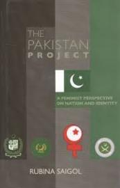 The Pakistan Project: A Feminist Perspective on Nation and Identity