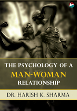 The Psychology of a Man-Woman Relationship