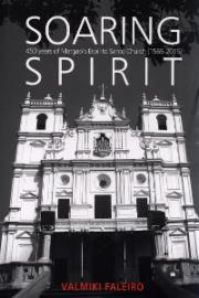 Soaring Spirit: 450 Years of Margao's Espírito Santo Church