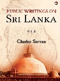 Public Writings On Sri Lanka – Vol II