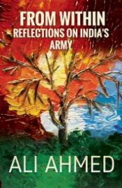 From within: Reflections on India's Army