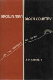 Brown Man Black Country: A Peep into Kenya's Freedom Struggle